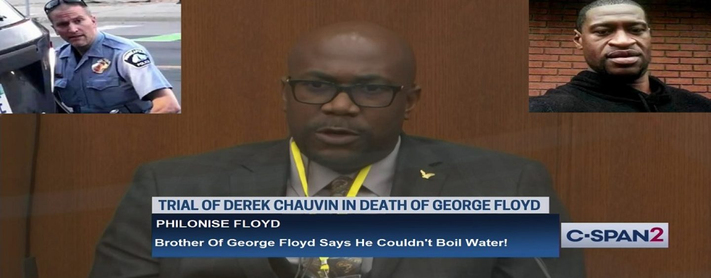 """Tommy Sotomayor """"ETHERS"""" George Floyd After Floyds Brother Says He Couldn't Boil Water In His 40's! (Video)"""